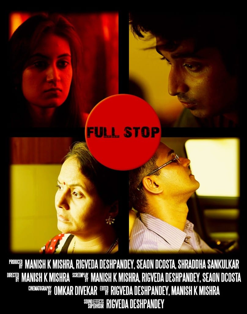 My upcoming short film titled 'Full Stop'. Mind Matterz's –'School of Emotional Intelligence' is associate sponsor for the project