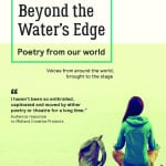 Beyond the Waters Edge